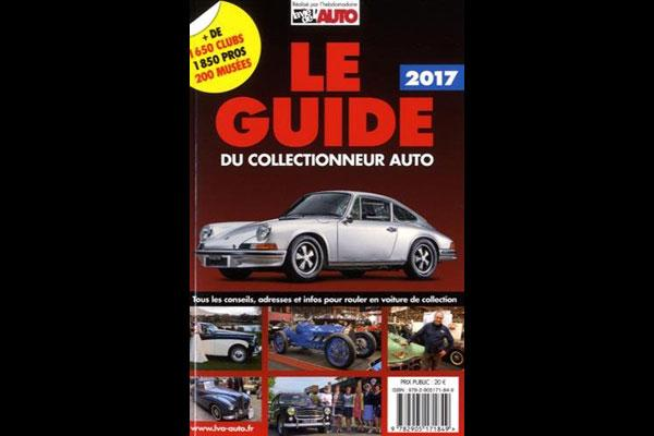 Le guide du collectionneur auto 2017