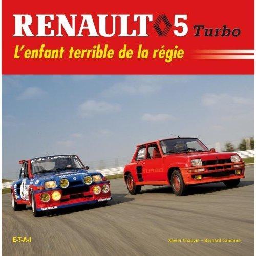 La R5 Turbo de scorpio Renault-5turbo-livre-etai